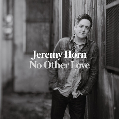Jeremy horn - no other love cd