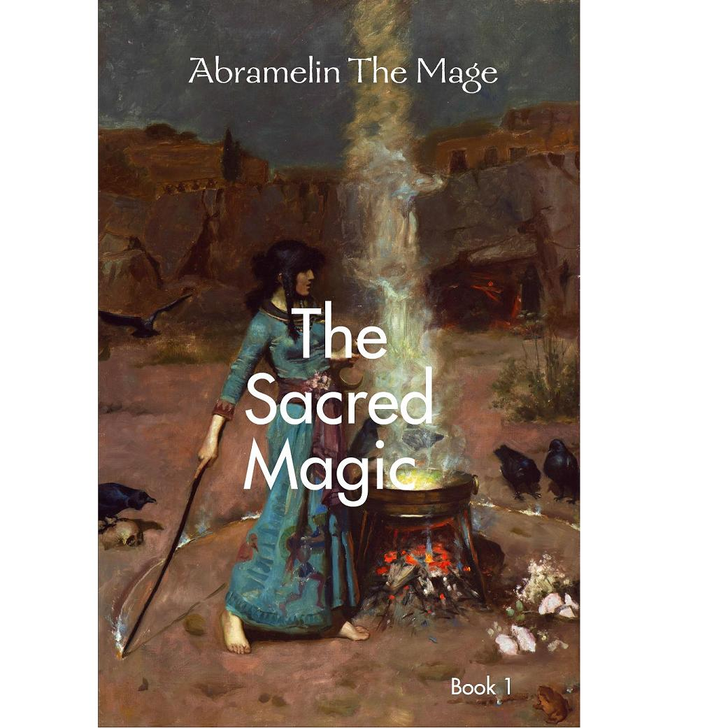 The Sacred Magic of Abramelin the Mage Book1, paperback ...