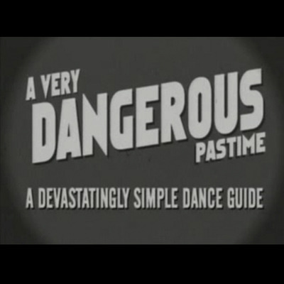 A very dangerous pastime (dvd)