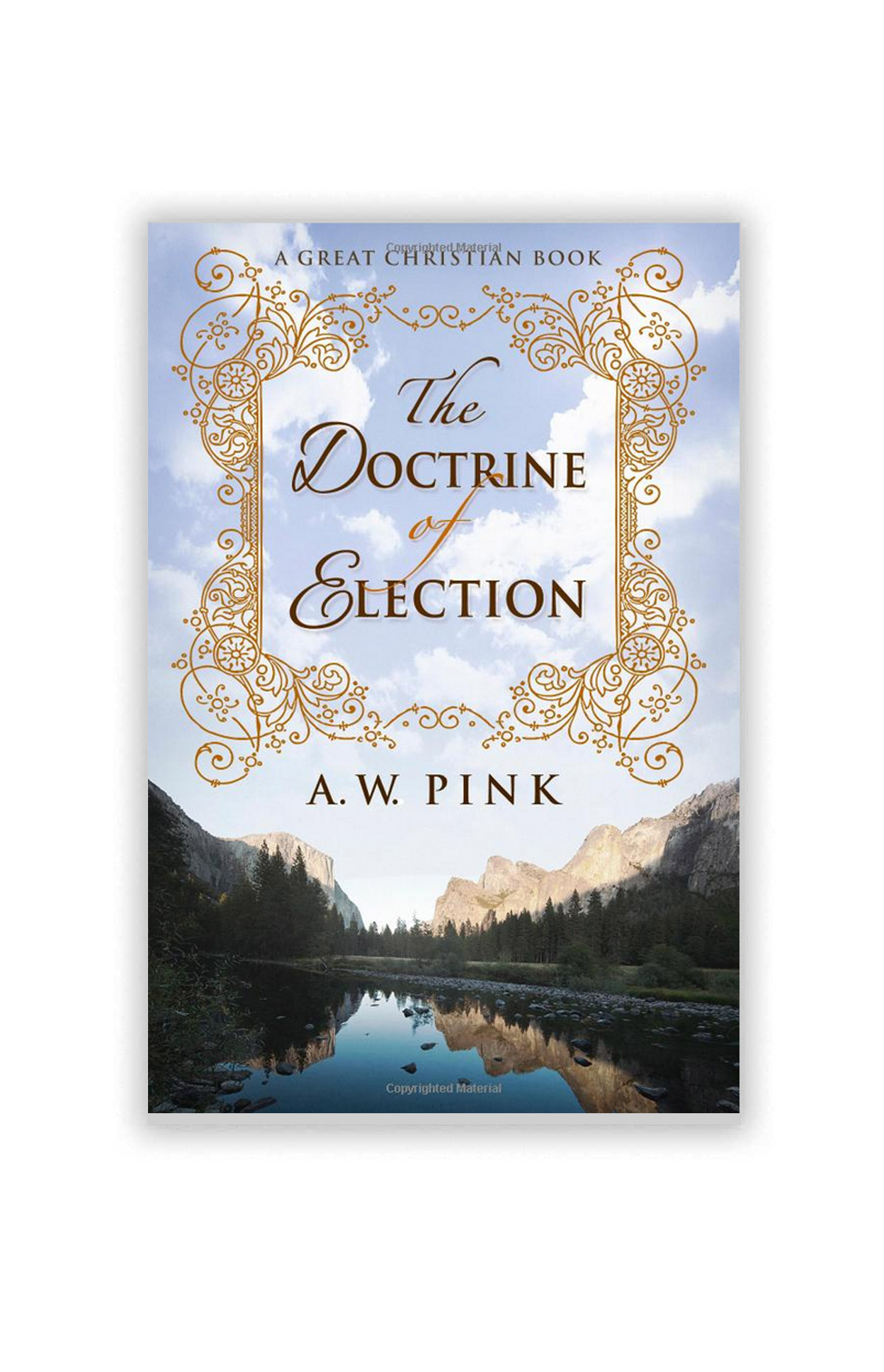 Pastoral Thoughts on the Doctrine of Election