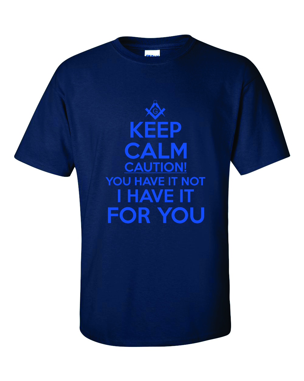 Masonic Keep Calm Caution Navy Blue Royal Blue Print T Shirt On