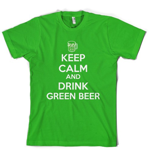 5b3d901ee Keep Calm & Drink Green Beer t shirt funny shirt on Storenvy