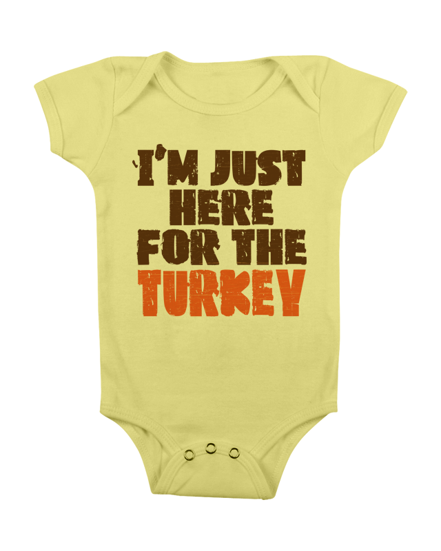 15f9a05ee60ee FUNNY THANKSGIVING ONESIE JUST HERE FOR TURKEY ONESIE FUNNY ONESIE FUNNY BABY  ONESIE BABY STUFF BABY