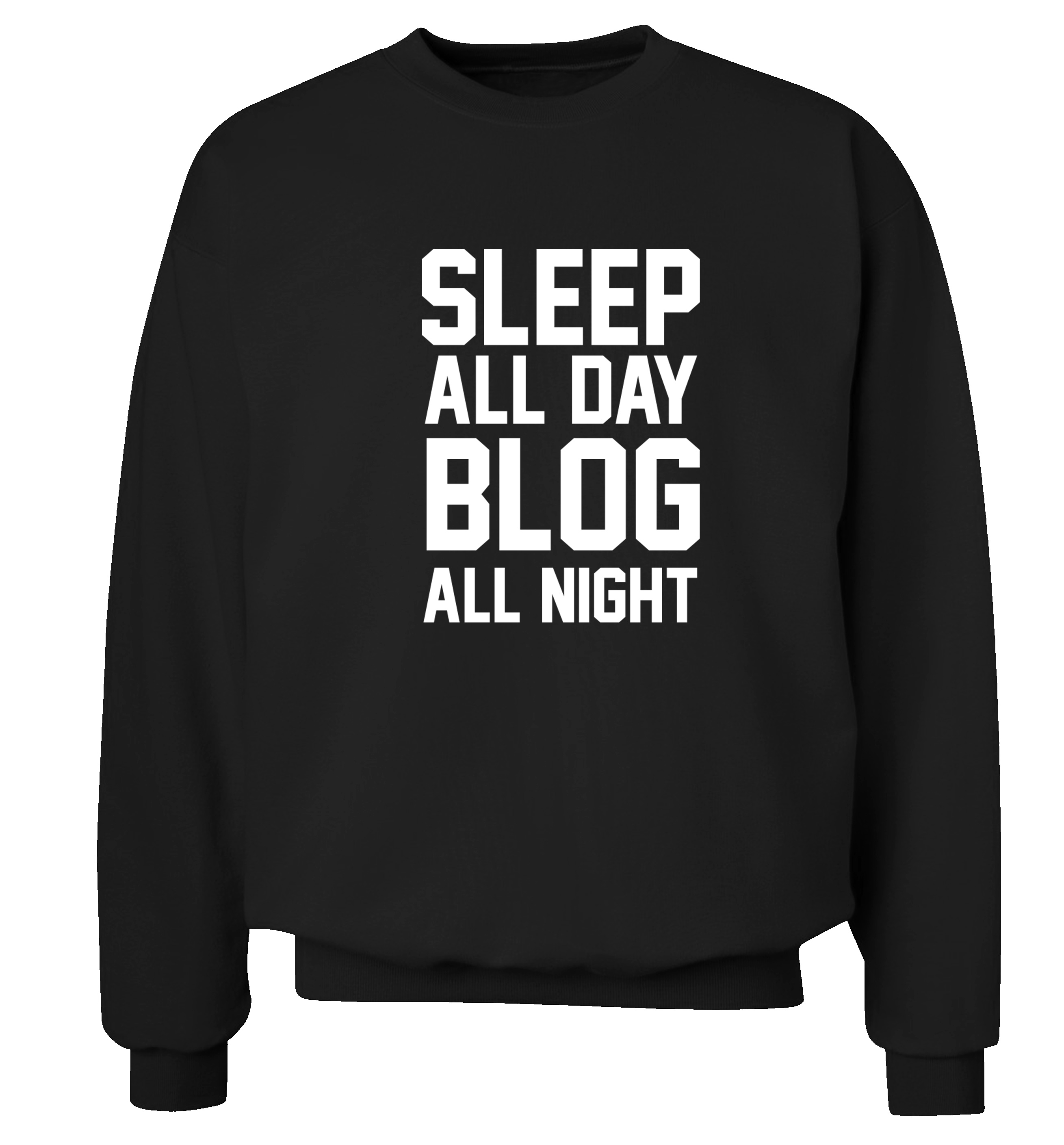 87dc4787bc Sleep all day blog all night sweater hipster instagram joke geek blogger  wifi internet youtube tumblr pullover jumper 147 from Flox Creative
