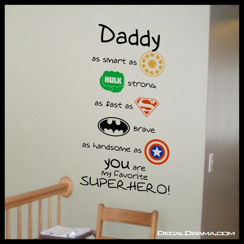 Daddy As Smart As Ironman Hulk Strong As Fast As