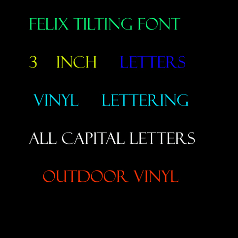 Felix Font Vinyl Lettering Outdoor Sticker Letters Price