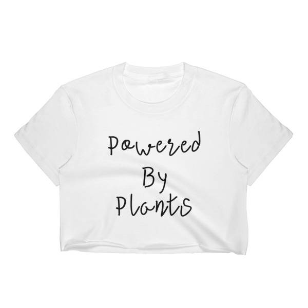 db7734d5 Powered By Plants Crop top - Animal Rights Crop Top - Vegan Crop Top -  Vegetarian Crop Top - Women's Crop Top - animal rights slogan tshirt