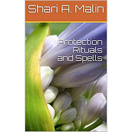 Protection Rituals and Spells