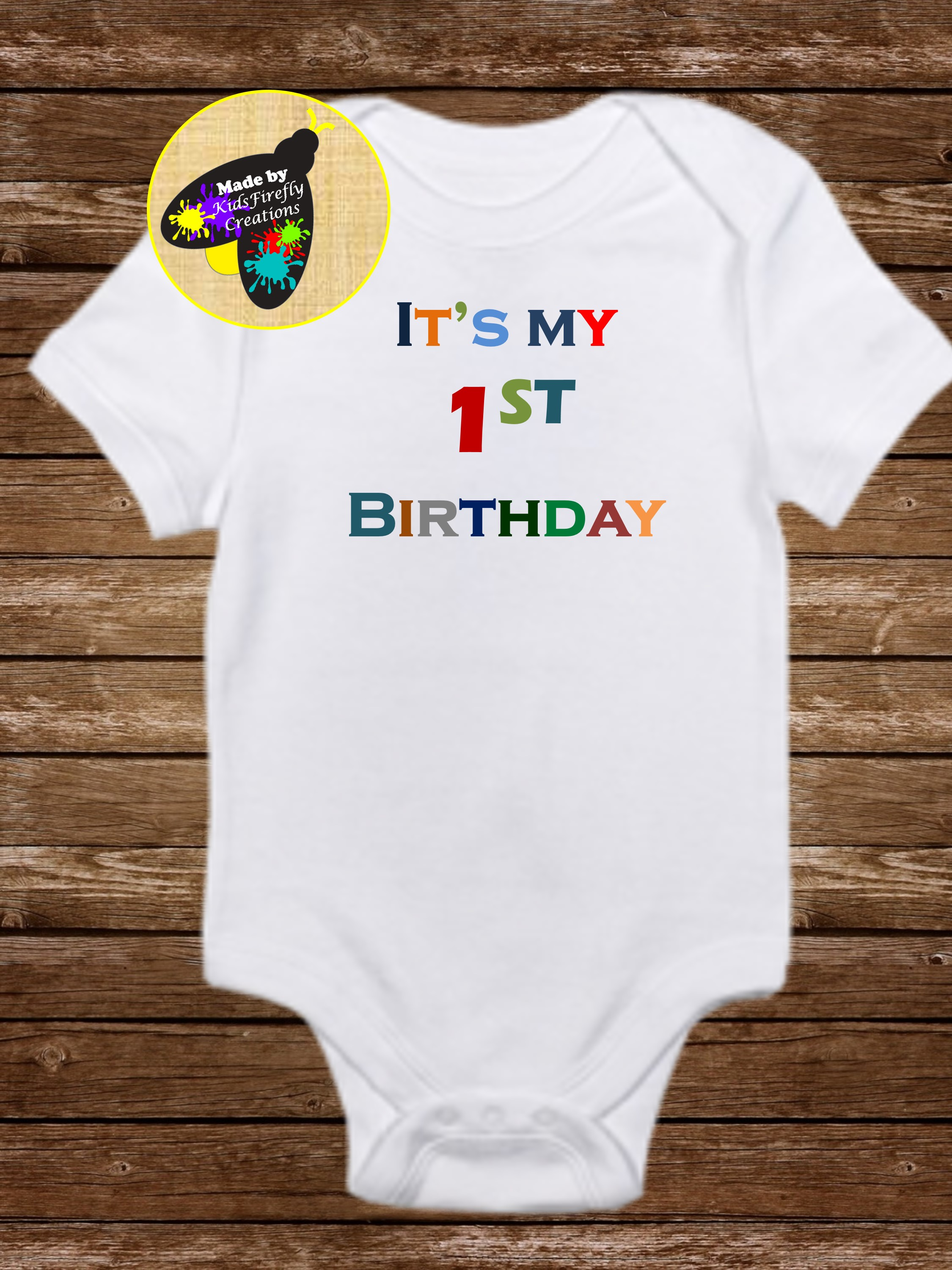 Its My 1st Birthday Carters Bodysuit Or Gerber Onesie One Year Old