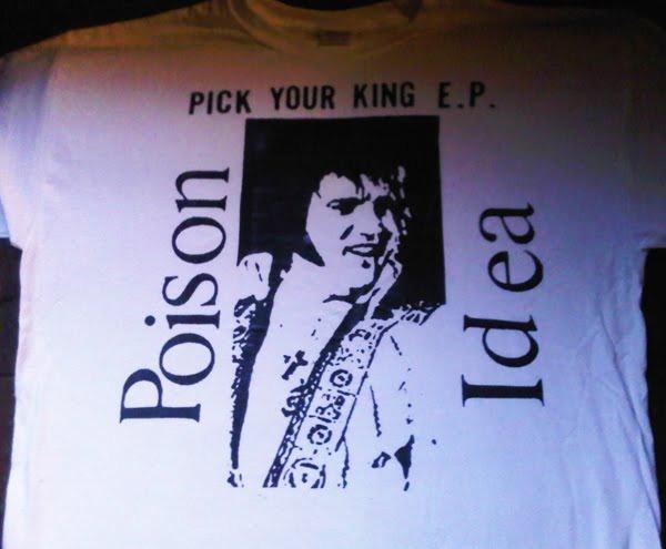 5a78c936a Poison Idea - 'Elvis Pick Your King' T-Shirt · Side Two · Online ...